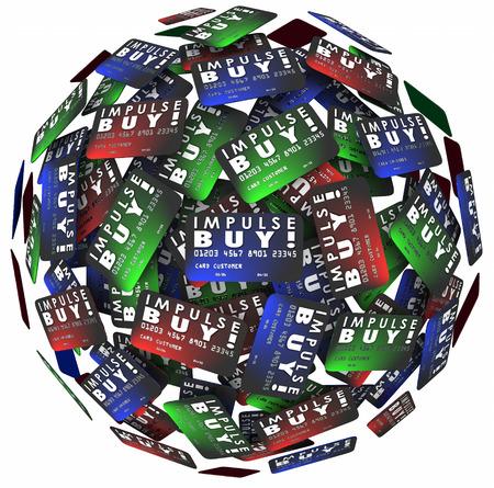 impulse: Impulse Buy W�rter auf Kreditkarten in einer Kugel oder Kugel, um einen Kauf von einem K�ufer, die spontane, ungeplante oder eine Laune in einem Gesch�ft oder Markt zu veranschaulichen