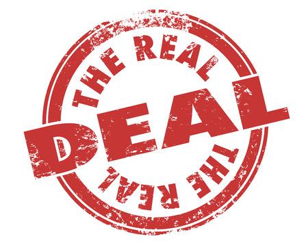 buen trato: Las palabras Real Deal en rojo sello del estilo del grunge de tinta para ilustrar algo es auténtico, original, aprobado, autorizado, legítimo y con buena reputación