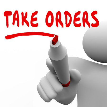 fulfill: Taking Orders words written by man with a red marker or pen to illustrate sales and client fulfillment by support or service staff or workers