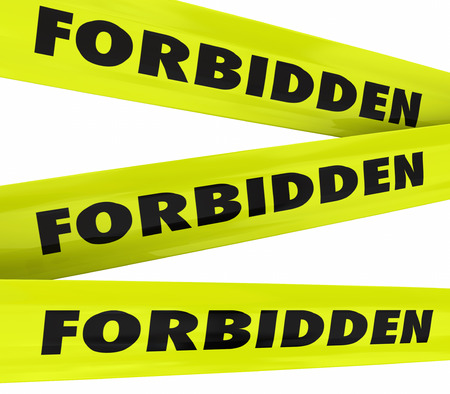 discouraging: Forbidden word on yellow tape to illustrate restricted access not allowed such as crime area or secured, classified or secret place
