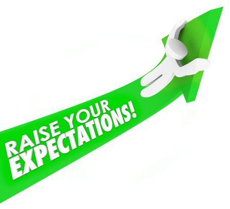 expectations: Raise Your Expectations words on a green arrow ridden by a man or person aiming higher in work, job, career or life for greater success, results and outcome Stock Photo