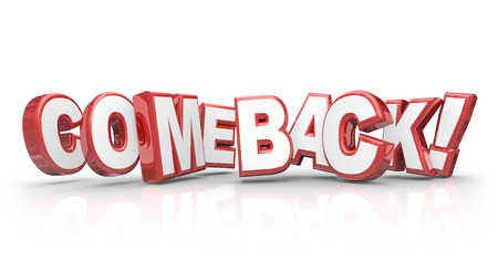 rebounding: Comeback word in red 3d letters to illustrate a triumphant return, rebound or victory after a challenge, difficulty or defeat Stock Photo