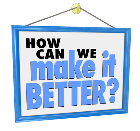 Hoe kunnen we het beter woorden op een hangende winkel teken vragen om manieren om een ??probleem met een grote customer support, service en aandacht te lossen Stockfoto - 38725119