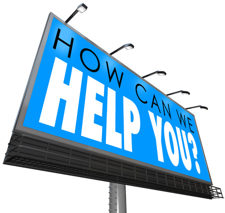 can we help: How Can We Help You words in a question on a billboard or large outdoor sign or banner to illustrate great customer support, service or attention
