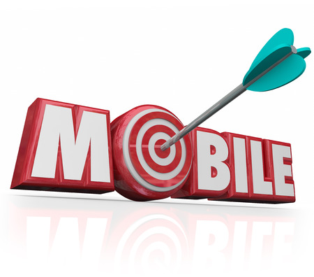 establishing: Mobile word in red 3d letters and an arrow targeting a bulls-eye in the letter O to illustrate aiming for the goal or mission of establishing an advertising campaign on digital mobility devices
