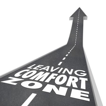 Verlassen Comfort Zone Worte auf einem 3D-Straße, die Sie, um neue Dinge zu erleben, zu wachsen und in Job, Karriere oder das Leben zu verbessern