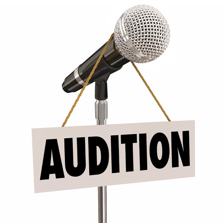 acting: Audition word on a sign hanging from a microphone as an invitation to try out or perform for a concert, play, movie or other work that needs actors, singers or dancers Stock Photo