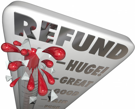 exemptions: Refund word on a thermometer to measure or illustrate tax return money back or savings on a purchase or merchandise