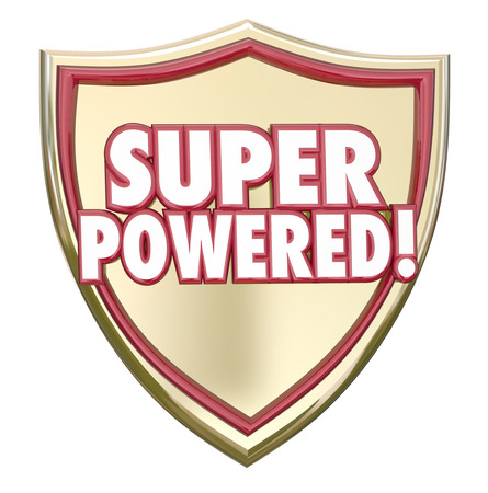 might: Super Powered words on a gold 3d shield to illustrate mighty force, winning and success as the most powerful, best choice or service