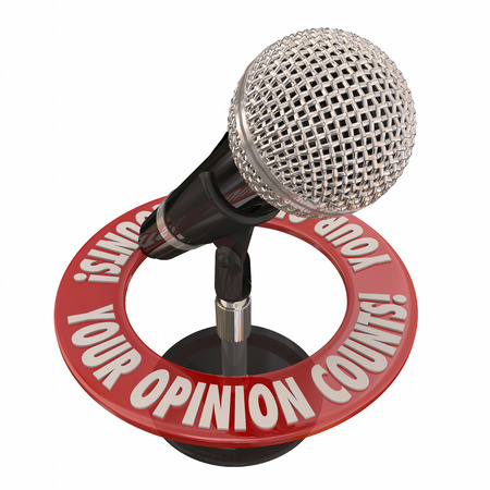 opinion: Your Opinion Counts words in 3d words around a microphone to illustrate comments, feedback and ideas to improve a probelm or situation