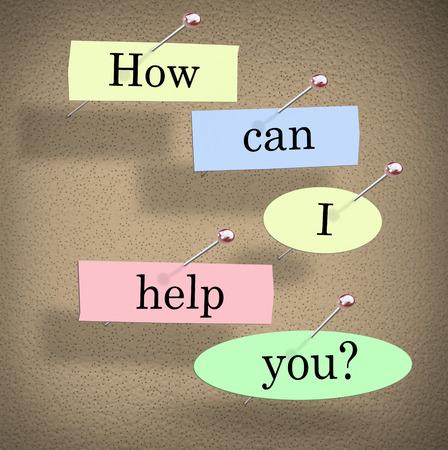 you can: ¿Cómo puedo ayudar Usted cuestiona palabras en el papel clavado en un tablón de anuncios que piden un cliente si necesitan ayuda Foto de archivo