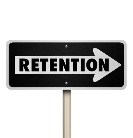 retain: Retention word on a one way road sign to illustrate how to retain customers or employees for your company or business Stock Photo