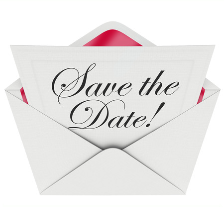 Save the Date words on an invitation or message note in an open envelope asking you to remember an event, party or meeting and put it on your schedule or planner photo