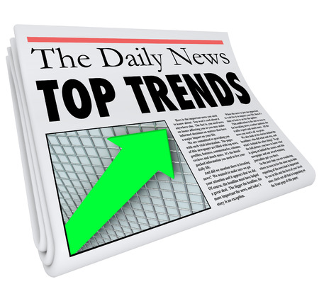 worthy: Top Trends newspaper headline, story, update and article about popular products, events, or other buzz worthy items you need to know about Stock Photo