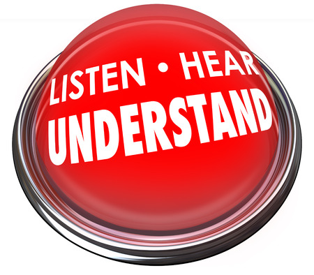 comprehend: Listen, Hear and Understand words on a red button or light to illustrate the need to pay attention to learn, comprehend and retain new information Stock Photo