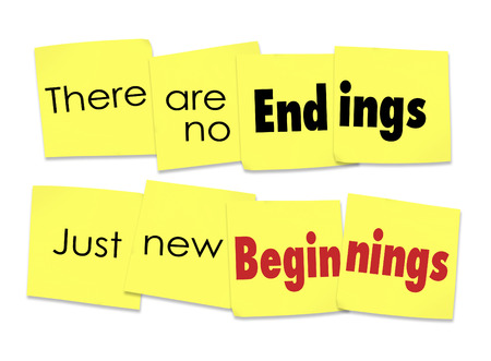There are No Endings Just New Beginnings words on sticky notes for a motivational or inspirational saying or quote Stock Photo