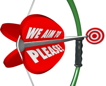 ideal: We Aim to Please words on a bow aiming an arrow at a target to illustrate commitment to total customer satisfaction and service