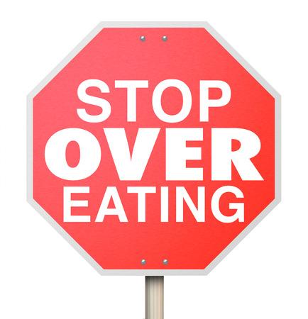 poner atencion: Deje de comer de m�s palabras en una se�al de tr�fico rojo como advertencia para reducir la ingesta de alimentos, prestar atenci�n a la buena nutrici�n y consumir porciones m�s peque�as