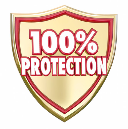 precaution: 100 Percent Protection words in 3d letters on a gold shield to illustrate safety and security from danger through prevention, precaution and insurance