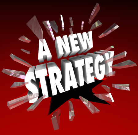 striving: A New Strategy words in white 3d letters breaking through red glass to illustrate a change in course or direction in striving to achieve a goal, mission or plan
