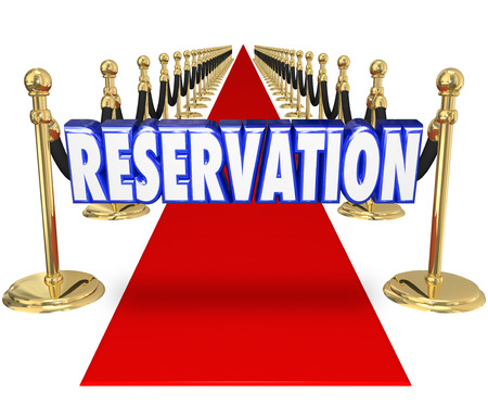 unrestricted: Reservation word in blue 3d letters on a red carpet to illustrate having arrangement for exclusive access or entry to an upscale restaurant or club