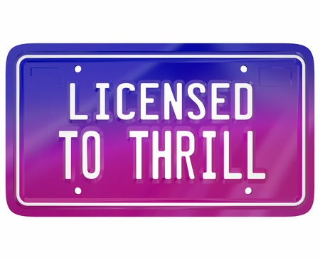 car plate: Licensed to Thrill words on a vanity car or automobile plate to illustrate fun or exciting driving in an exciting new model vehicle Stock Photo