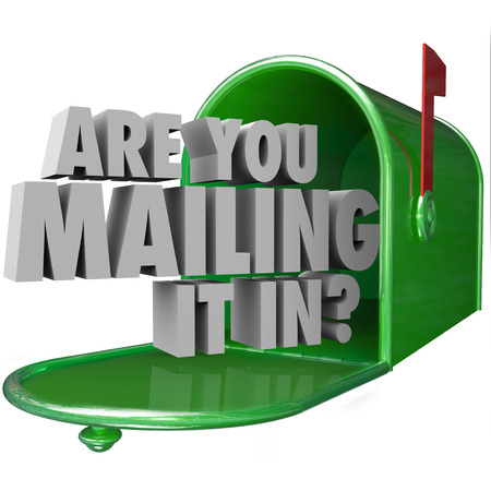 inadequate: Are You Mailing It In question in 3d words in a green metal mailbox to illustrate a lazy, bad or poor performance Stock Photo
