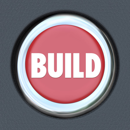 facilitate: Build red round button as start or ignition to develop, construct, create, invent or imagine development of a building or technology platform