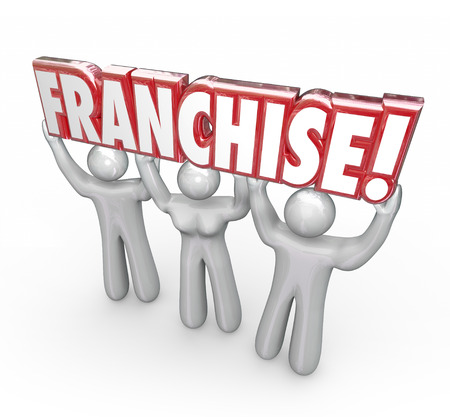 franchises: Franchise word in red 3d letters lifted by entrepreneurs, workers, staff memebers or a team of people starting a new company or business in a chain