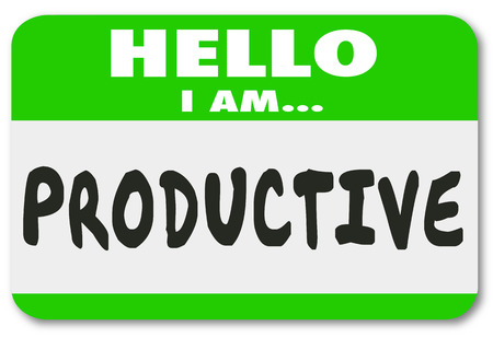 Hello I Am Productive words on a nametag sticker or badge to illustrate a person or worker who is efficient at his or her job
