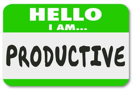 productividad: Hola Soy palabras Productivos en una etiqueta engomada etiqueta con su nombre o insignia para ilustrar una persona o trabajador que es eficiente en su trabajo
