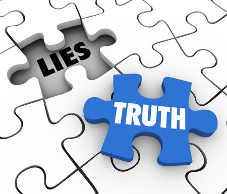 honestidad: Palabra Verdad en una pieza del rompecabezas para llenar un agujero de mentiras en un rompecabezas para ilustrar la sinceridad, la honestidad y todos los hechos o la historia