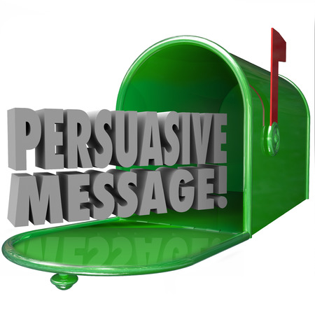 convincing: Persuasive Message words in a green metal mailbox to illustrate advertising or promotion that is convincing or influential in a decision Stock Photo