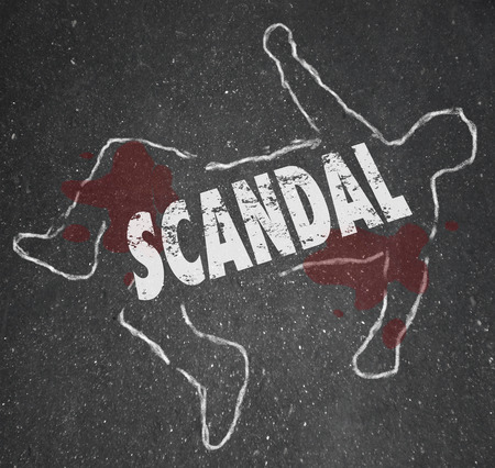 tarnished: Scandal word in white letters on a chalk outline of a murder victim or dead body symbolizing rumors, gossip, innuendo and defamed or tarnished repuation
