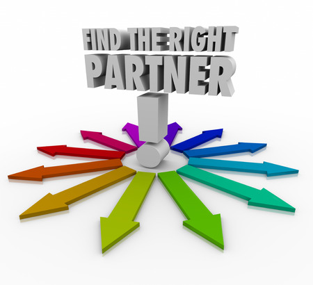 life partner: Find the Right Partner words surrounded by arrows pointing you to consider or choose the best candidate for collaboration and cooperation in business or life