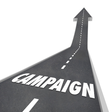 endeavor: Campaign word on a road leading upward to success to illustrate efforts in marketing, advertising or getting support in an election