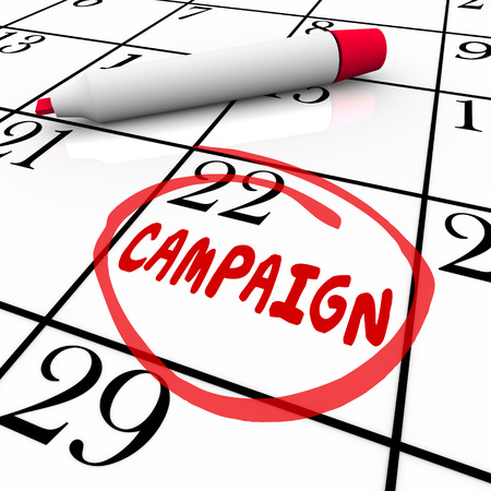 crusade: Campaign word reminder on calendar for start or beginning date or day of a marketing or advertising effort or election