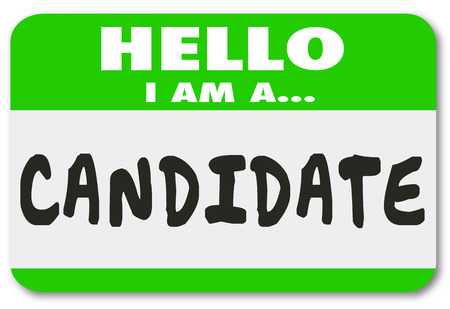 elected: Hello I Am a Candidate nametag or sticker announcing you are an applicant for a new job or running for elected office in a voting election