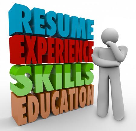 competencias laborales: Reanudar, experiencia, habilidades y Educación palabras 3d por un pensador que se preguntan acerca de trabajo o de carrera calificaciones