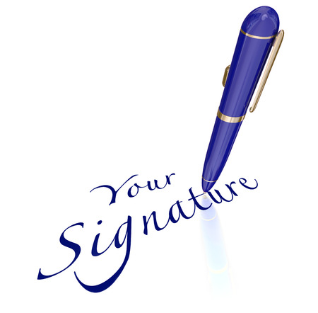 autograph: Your Signature words and pen signing name or autograph on contract, agreement or other legal document or letter