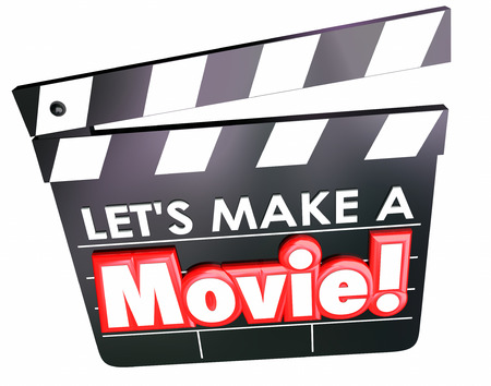 action movie: Lets Make a Movie words on film clapper board for message to create a video or other project for entertainment or learning