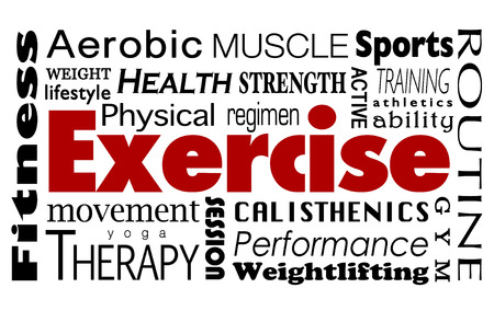 conditioned: Exercise word collage with health, lifestyle, fitness, therapy, aerobic, strength, training, sports, athletics and other activities to enjoy at a gym