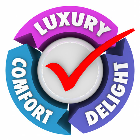amenities: Luxury Comfort and Delight arrows and check mark to illustrate a product, service or amenities that are lush, fancy, expensive or exclusive