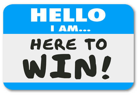 i am here: Hello I Am Here to Win nametag or sticker to show your dedication, determination, confidence or positive attitude
