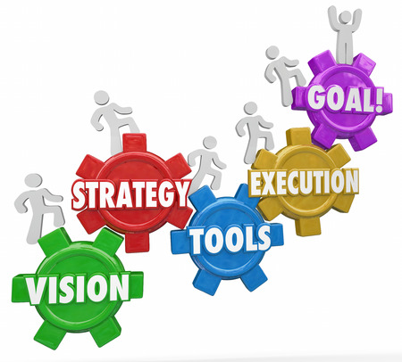 business goal: Vision, Strategy, Tools, Execution and Goal words on gears and people climbing, rising or increasing level or status to reach success