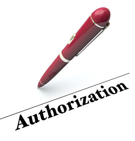 authorizing: Authorization word and pen to sign approval, authority or or legal endorsement on a document to allow a contract to be fulfilled or authorized