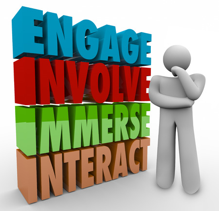 involve: Engage, Involve, Immerse and Interact 3d words next to a thinker or thinking person planning how to participate in a group or organization in an active role Stock Photo
