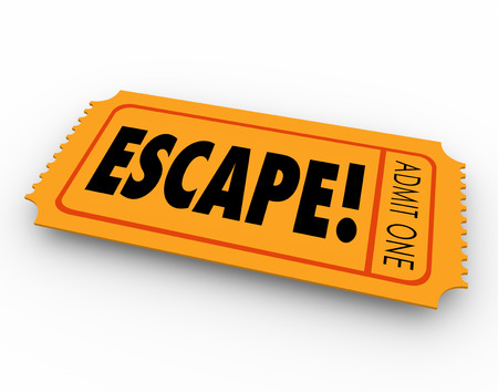 escaped: Escape ticket for getaway, leaving, exiting or breaking away from work, prison, jail or an undesirable place