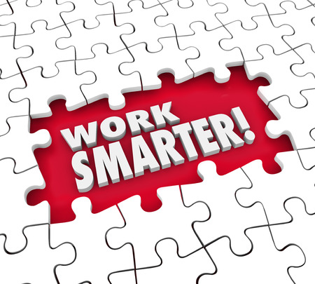 maximization: Work Smarter puzzle pieces to improve or increase productivity, efficiency, output and results from systems, procedures, processes and habits