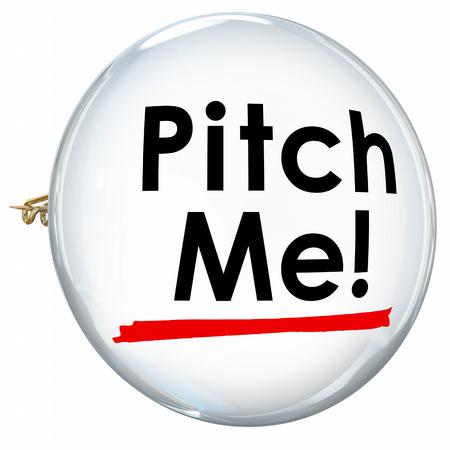 invitando: Palabras Pitch m� en un bot�n o pin que le invita a proponer o convencer a un cliente con una presntation ventas persuasiva o la oferta